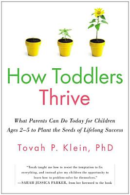 How Toddlers Thrive