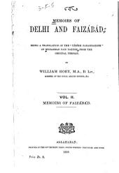 Memoirs of Delhi and Faizábád: Being a Translation of the Táríḳh Farahbaḳhsh of Muhammad Faiz Baḳhsh from the Original Persian, Volume 2