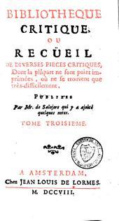 Bibliothèque critique ou recueil de diverses pièces critiques: Volume3