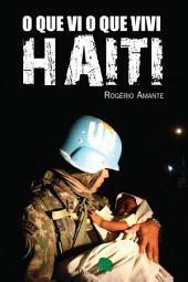 O que Vi e Vivi no Haiti
