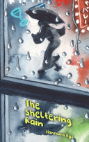 The Sheltering Rain