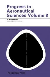 Progress in Aeronautical Sciences: Volume 8