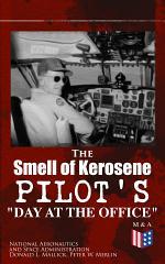 The Smell of Kerosene: Pilot's