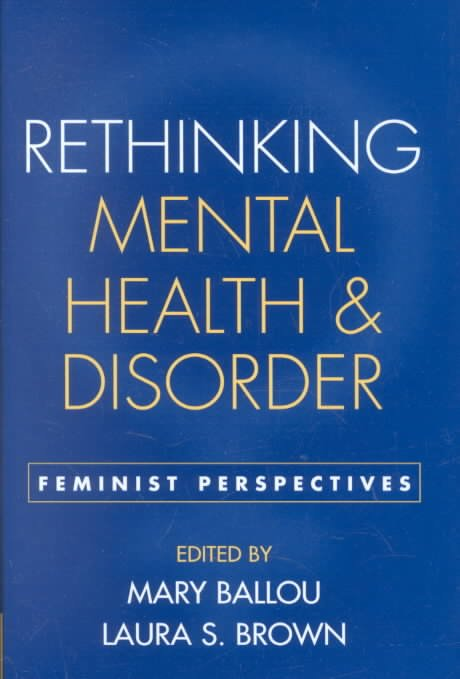 Rethinking Mental Health and Disorder
