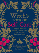 The Witch s Book of Self Care