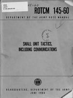 Small Unit Tactics, Including Communications