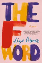 The F Word: A Novel