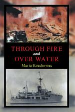 Through Fire and over Water