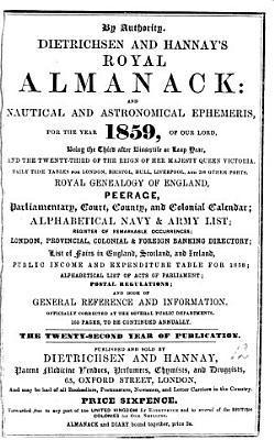 Hannay   Dietrichsen s almanack  afterw   Dietrichsen and Hannay s royal almanack and nautical and astronomical ephemeris