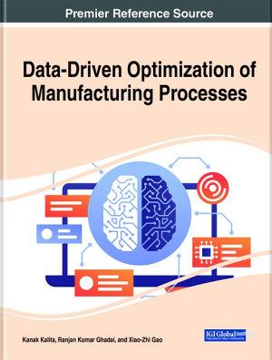Data Driven Optimization of Manufacturing Processes PDF