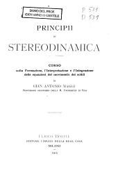 Principii di stereodinamica: corso sulla formazione, l'interpretazione e l'integrazione delle equazioni del movimento dei solidi