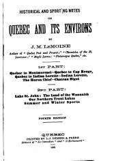Historical and Sporting Notes on Quebec and Its Environs