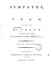 Sympathy, a Poem. Written by Mr. Pratt, ...
