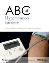 ABC of Hypertension: Edition 6