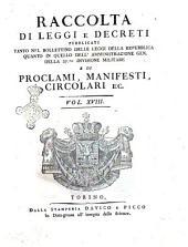 Raccolta di leggi, decreti, proclami, manifesti ec. Pubblicati dalle autorità costituite. Volume 1.\-43!: Volume 18