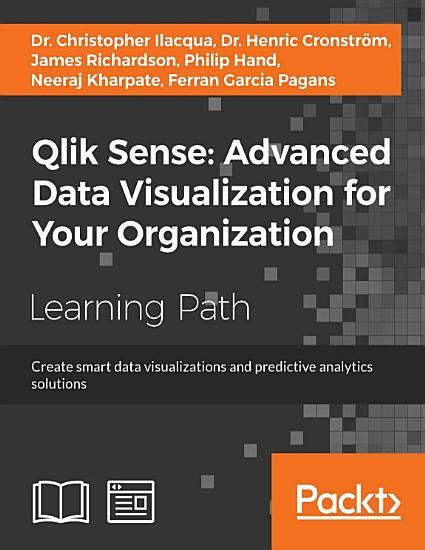 Qlik Sense  Advanced Data Visualization for Your Organization PDF