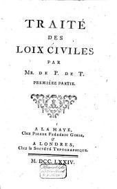 Traité des loix civiles: Volumes1à2