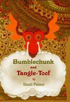 Bumblechunk and Tangle Toof PDF