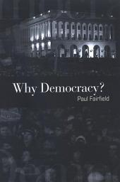 Why Democracy?