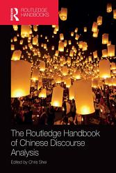 The Routledge Handbook of Chinese Discourse Analysis PDF