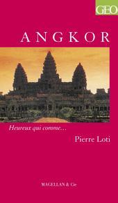 Angkor: Un récit de voyage autobiographique et historique