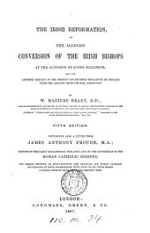 The alleged conversion of the Irish bishops to the reformed religion ... disproved