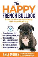 The Happy French Bulldog PDF