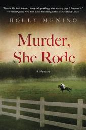 Murder, She Rode: A Tink Elledge Mystery