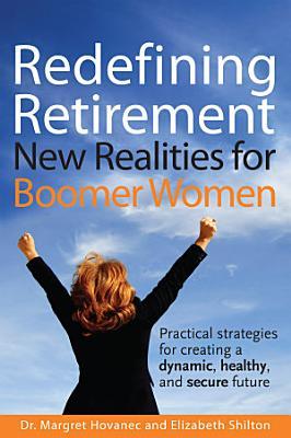 Redefining Retirement