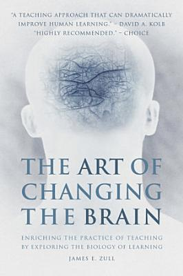 The Art of Changing the Brain PDF