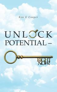 Unlock Potential     Right Now  Book