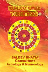 YOUR LUCKY NUMBER: YOUR BIRTH SIGN