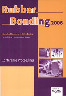 Rubber Bonding 2006