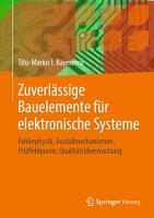 Zuverl  ssige Bauelemente f  r elektronische Systeme PDF