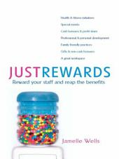 Just Rewards: Reward Your Staff and Reap the Benefits
