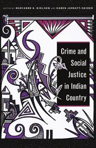 Crime and Social Justice in Indian Country PDF