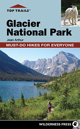 Top Trails  Glacier National Park PDF