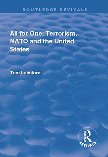 Download All for One  Terrorism  NATO and the United States Book