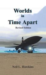 Worlds in Time Apart