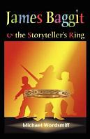 James Baggit and the Storyteller s Ring PDF