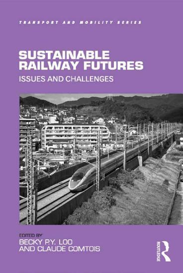 Sustainable Railway Futures PDF