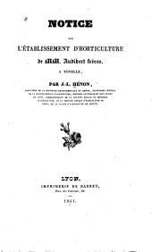 Notice sur l'établissement d'horticulture de MM. Audibert frères à Tonelle