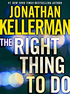 The Right Thing to Do  Short Story