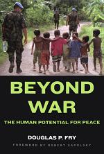Beyond War:The Human Potential for Peace