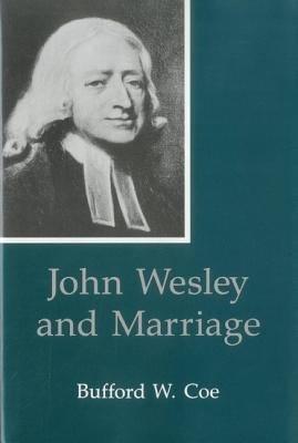 John Wesley and Marriage