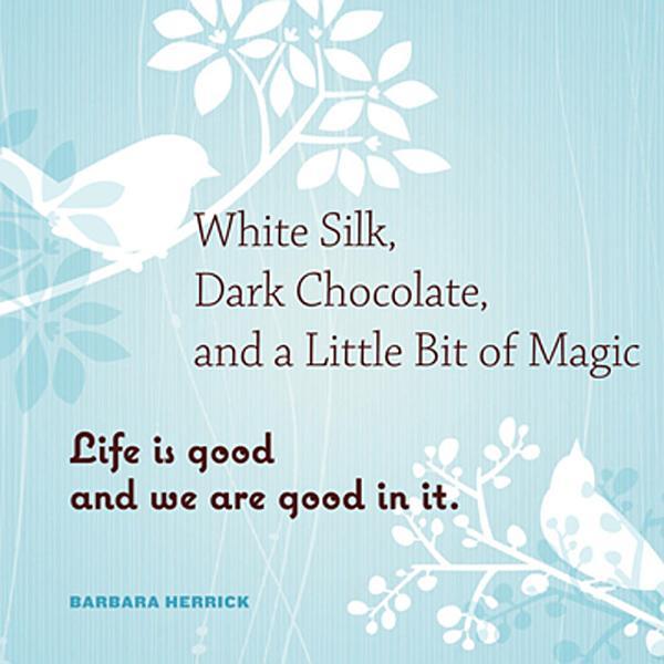 Download White Silk  Dark Chocolate  and a Little Bit of Magic Book