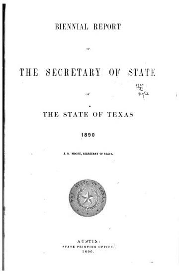 Biennial Report of the Secretary of State of the State of Texas PDF