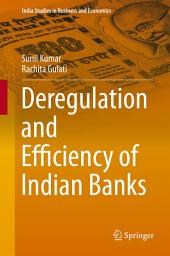 Deregulation and Efficiency of Indian Banks