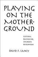 Playing on the Mother ground PDF