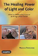 The Healing Power of Light and Color